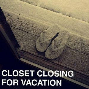 Other - Closet Closing for Vacation